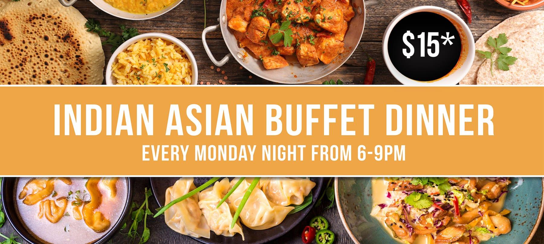 Monday Night Indian and Asian Buffet